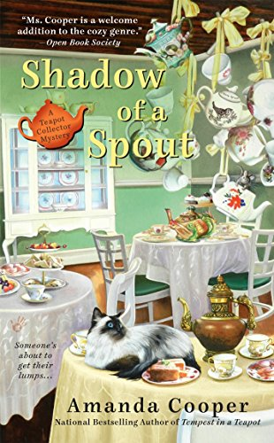 Shadow of a Spout (A Teapot Collector Mystery)