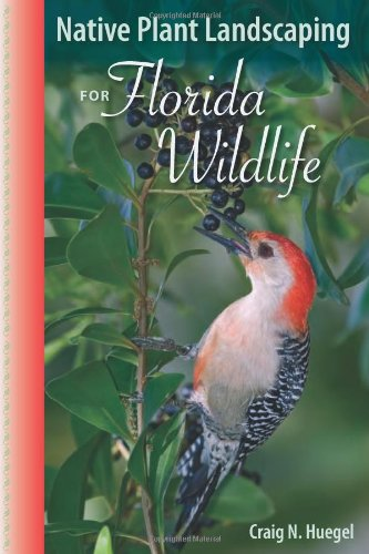 Native Plant Landscaping for Florida Wildlife