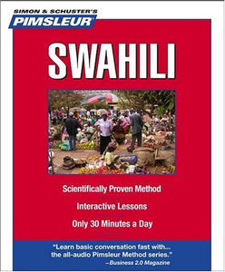 Swahili, Compact: Learn to Speak and Understand Swahili with Pimsleur Language Programs
