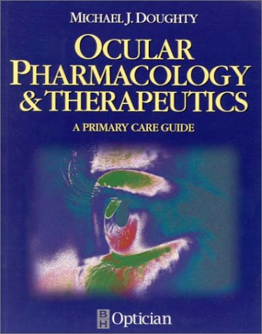 Ocular Pharmacology and Therapeutics: A Primary Care Guide, 1e