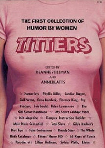 Titters: The first collection of humor by women