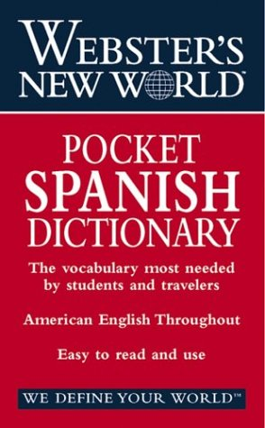 Webster's New World Pocket Spanish Dictionary: English-Spanish, Spanish-English