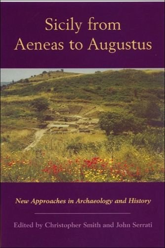 Sicily from Aeneas to Augustus: New Approaches in Archaeology and History (New Perspectives on the Ancient World EUP)