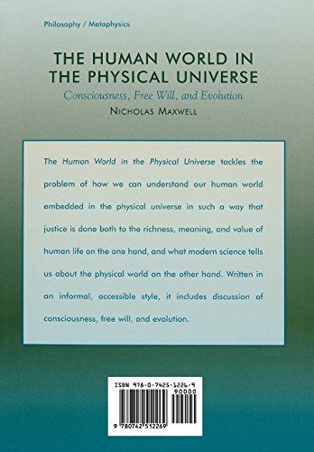 The Human World in the Physical Universe: Consciousness, Free Will, and Evolution (Philosophy and the Global Context)