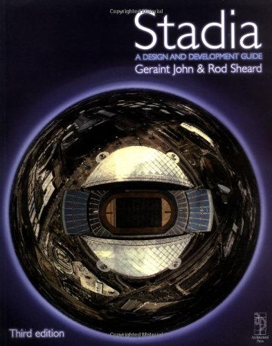 Stadia, Third Edition: A Design and Development Guide