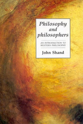 Philosophy and Philosophers: An Introduction to Western Philosophy, First edition
