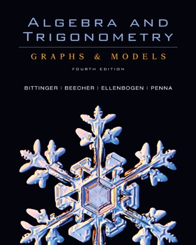 Algebra And Trigonometry: Graphs And Models (4Th Edition) (Alternative Etext Formats)