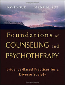 Foundations Of Counseling And Psychotherapy: Evidence-Based Practices For A Diverse Society