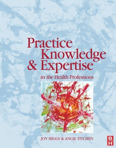 Practice Knowledge & Expertise Health Prof, 1e