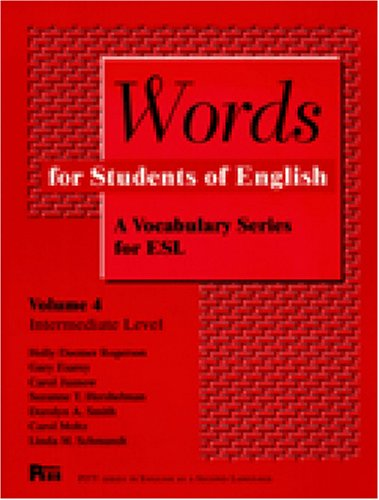 Words For Students Of English : A Vocabulary Series For Esl, Vol. 4 (Pitt Series In English As A Second Language)