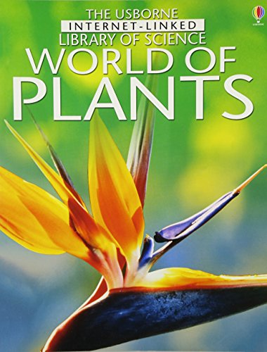 World of Plants (Internet-linked Library of Science)