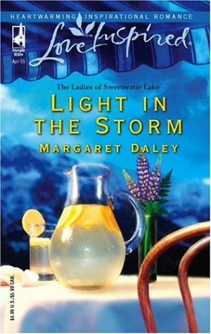 Light in the Storm (The Ladies of Sweetwater Lake, Book 3) (Love Inspired #297)
