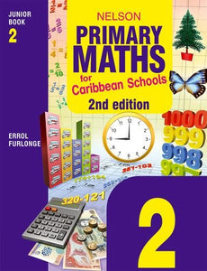 Nelson Primary Maths for Caribbean Schools Junior Book 2 Second Edition (Bk. 2)