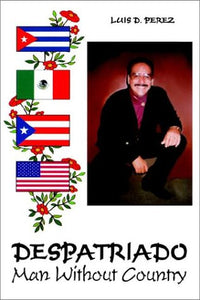 Despatriado: Man Without Country
