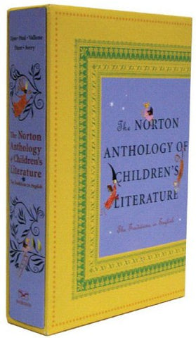 The Norton Anthology Of Children'S Literature: The Traditions In English (Slipcased Edition)