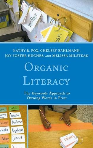 Organic Literacy: The Keywords Approach to Owning Words in Print