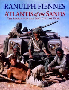 Atlantis of the Sands: The Search for the Lost City of Ubar