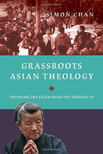 Grassroots Asian Theology: Thinking the Faith from the Ground Up