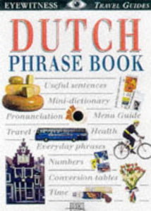 Dutch Phrase Book (Eyewitness Travel Guides)