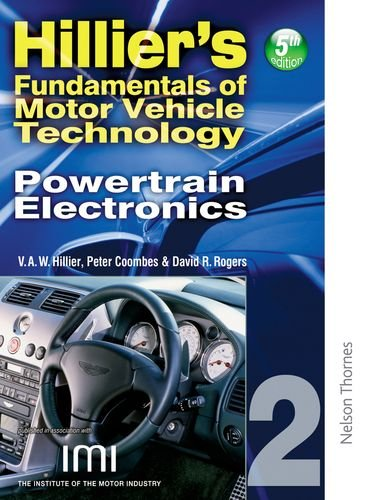 Hillier's Fundamentals of Motor Vehicle Technology: Powertrain Electronics (Bk. 2)