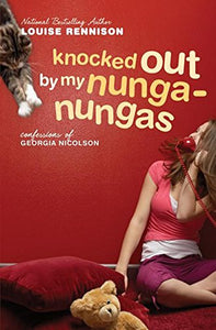 Knocked Out by My Nunga-Nungas: Further, Further Confessions of Georgia Nicolson (Confessions of Georgia Nicolson, Book 3)