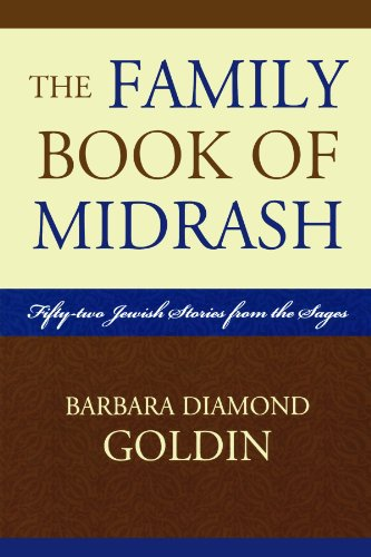 The Family Book of Midrash: 52 Jewish Stories from the Sages