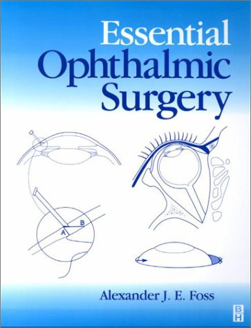 Essential Ophthalmic Surgery, 1e