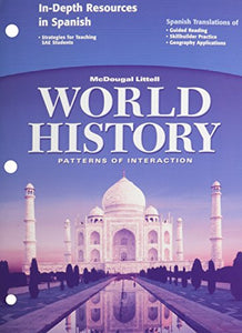 Mcdougal Littell World History: Patterns Of Interaction: In-Depth Resources In Spanish (Spanish Edition)