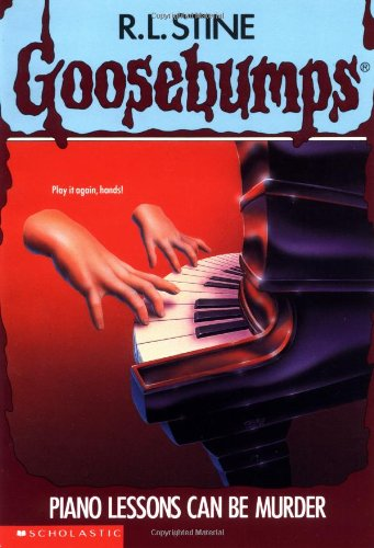 Piano Lessons Can Be Murder (Goosebumps #13)