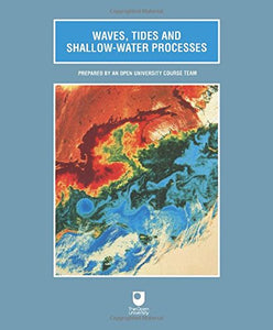 Waves, Tides and Shallow Water Processes: Volume Four