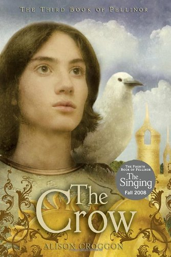 The Crow: The Third Book of Pellinor (Pellinor Series)