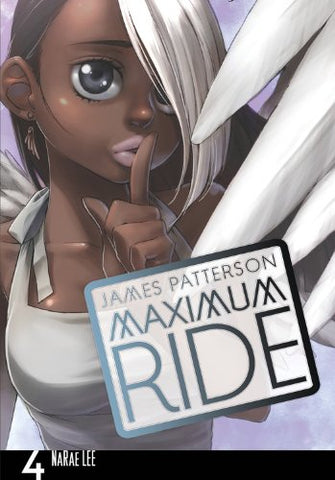 Maximum Ride: The Manga, Vol. 4