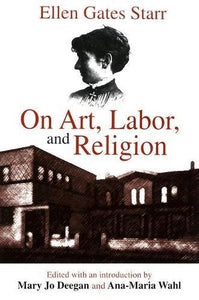 On Art, Labor, and Religion