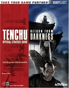 Tenchu : Return from Darkness(tm) Official Strategy Guide (Official Strategy Guides)