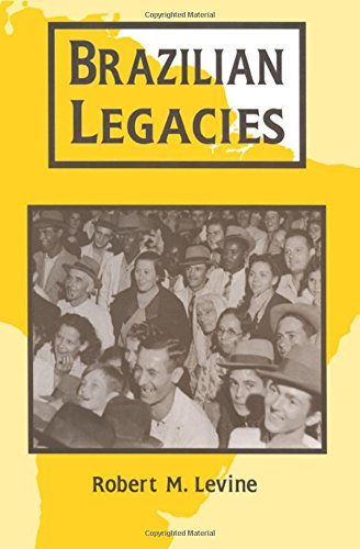 Brazilian Legacies (Perspectives on Latin America and the Caribbean)