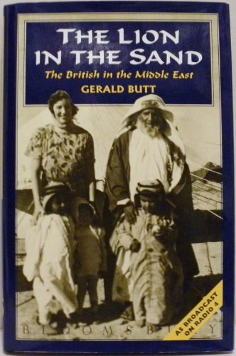 Lion in the Sand: The British in the Middle East