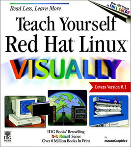 Teach Yourself Red Hat Linux VISUALLY (Teach Yourself Visually)