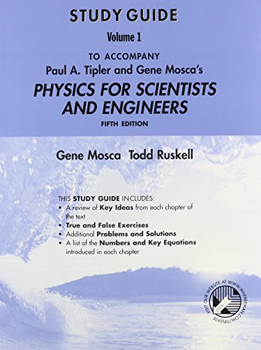 Physics for Scientists and Engineers Study Guide, Volume 1