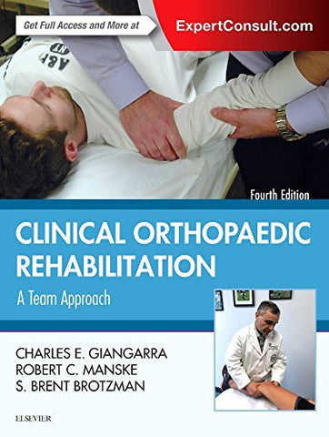 Clinical Orthopaedic Rehabilitation: A Team Approach, 4E