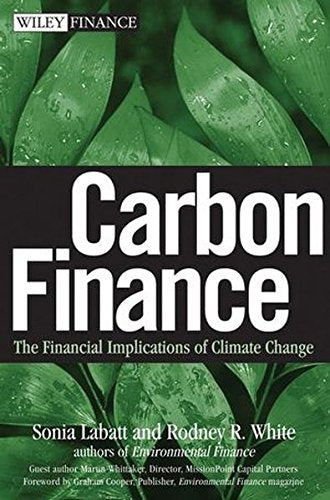 Carbon Finance: The Financial Implications Of Climate Change