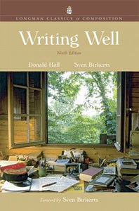 Writing Well, Longman Classics Edition (9Th Edition)