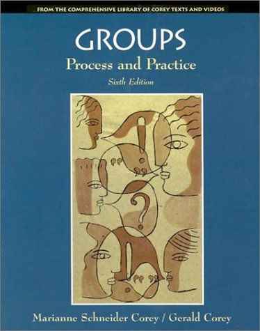 Groups: Process And Practice (Counseling Series)