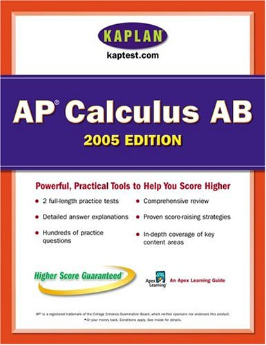 AP Calculus AB 2005: An Apex Learning Guide (Kaplan AP Calculus AB & BC)