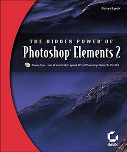 The Hidden Power of Photoshop Elements 2