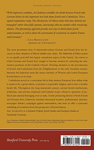 The Modernity of Others: Jewish Anti-Catholicism in Germany and France (Stanford Studies in Jewish History and Culture)