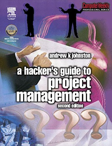 Hacker's Guide to Project Management (Computer Weekly Professional)