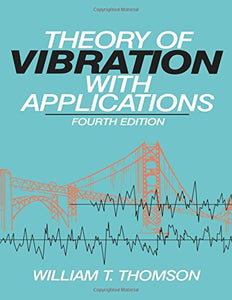 Theory of Vibration with Applications
