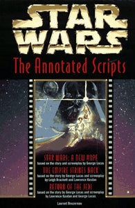 Star Wars: The Annotated Screenplays