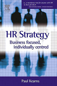 HR Strategy: Business Focused Individually Centred