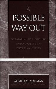 A Possible Way Out: Formalizing Housing Informality in Egyptian Cities